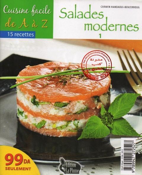 La Cuisine Algerienne Cuisine Facile Salades Modernes 1 الطبخ