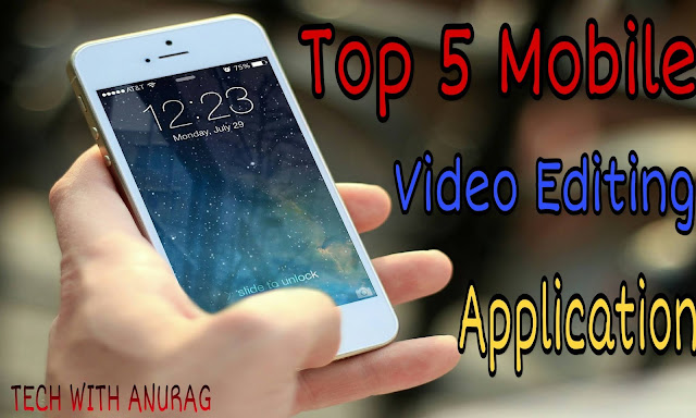 Video Editing के लिए 5 Android Application