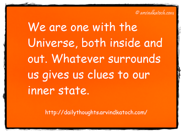 Daily Thought, Quote, Universe, one, Clues, Inner state,