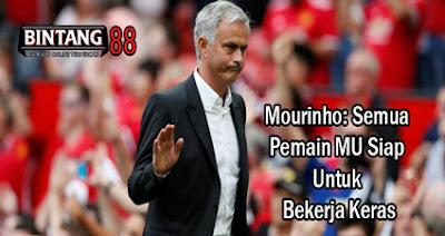Mourinho: Semua Pemain MU Siap Untuk Bekerja Keras