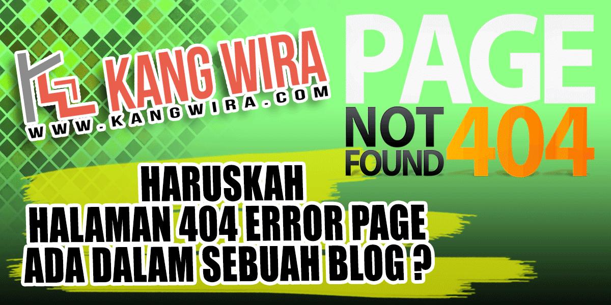 Haruskah Halaman 404 Error Page ada dalam sebuah Blog