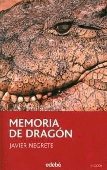 'Memoria de dragón', de Javier Negrete