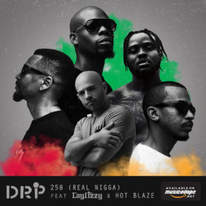 BAIXAR MP3 || DRP Feat Laylizzy & Hot Blaze - 258 ( Real Nigga ) || 2018
