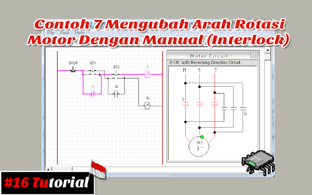 Contoh 7 Mengubah Arah Rotasi Motor Dengan Manual (Interlock) | Tutorial bahasa Indonesia #16