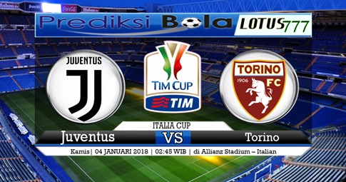 PREDIKSI  Juventus vs Torino  04 Januari  2018