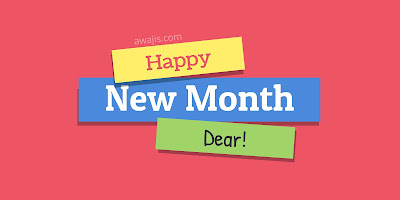 Happy New Month Dear