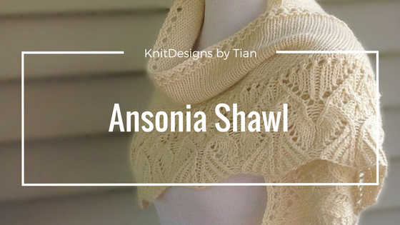 Ansonia Shawl, KnitDesigns by Tian