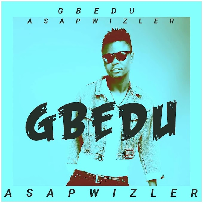 DOWNLOAD MP3: Asapwizler - Gbedu