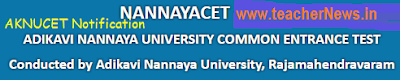 AKNUCET 2017 Notification NANNAYACET Online Application PG MA MSc Admissions