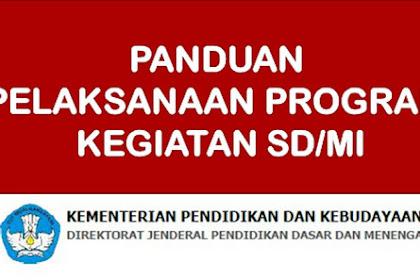 Panduan Pelaksanaan Kegiatan Program Sekolah SD/MI