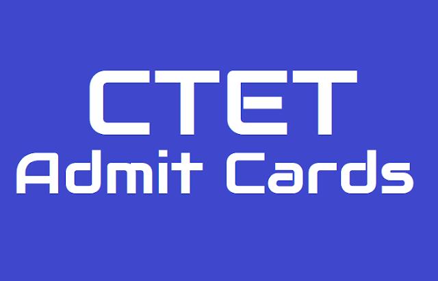 ctet 2019 admit cards,central teacher eligibility test 2019 admit cards,cbse ctet admit cards 2019,central tet admit cards 2019,cbse tet admit cards 2019,ctet hall tickets