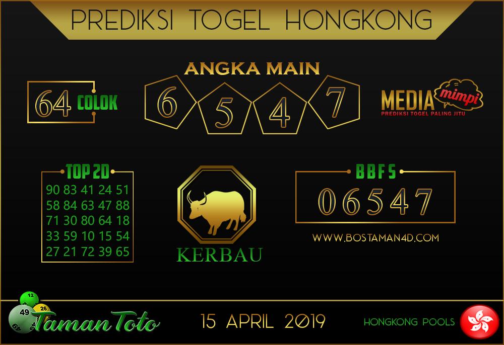 Prediksi Togel HONGKONG TAMAN TOTO 15 APRIL 2019
