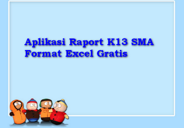 Aplikasi Raport K13 SMA Format Excel Gratis