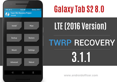 TWRP Recovery for Galaxy Tab S2 8.0 LTE