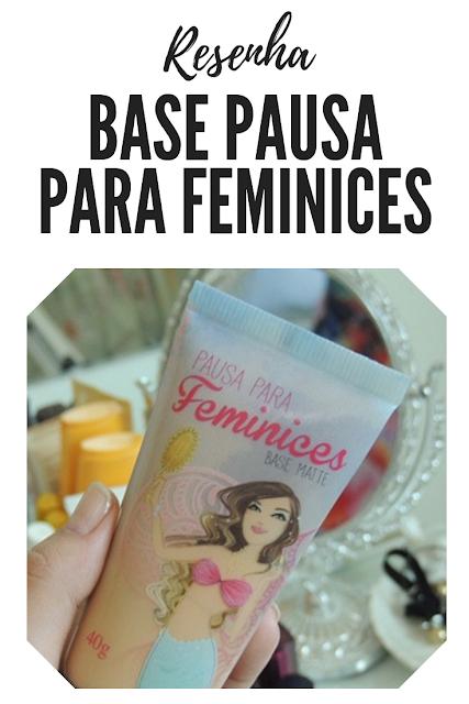 resenha base pausa para feminices cor 04