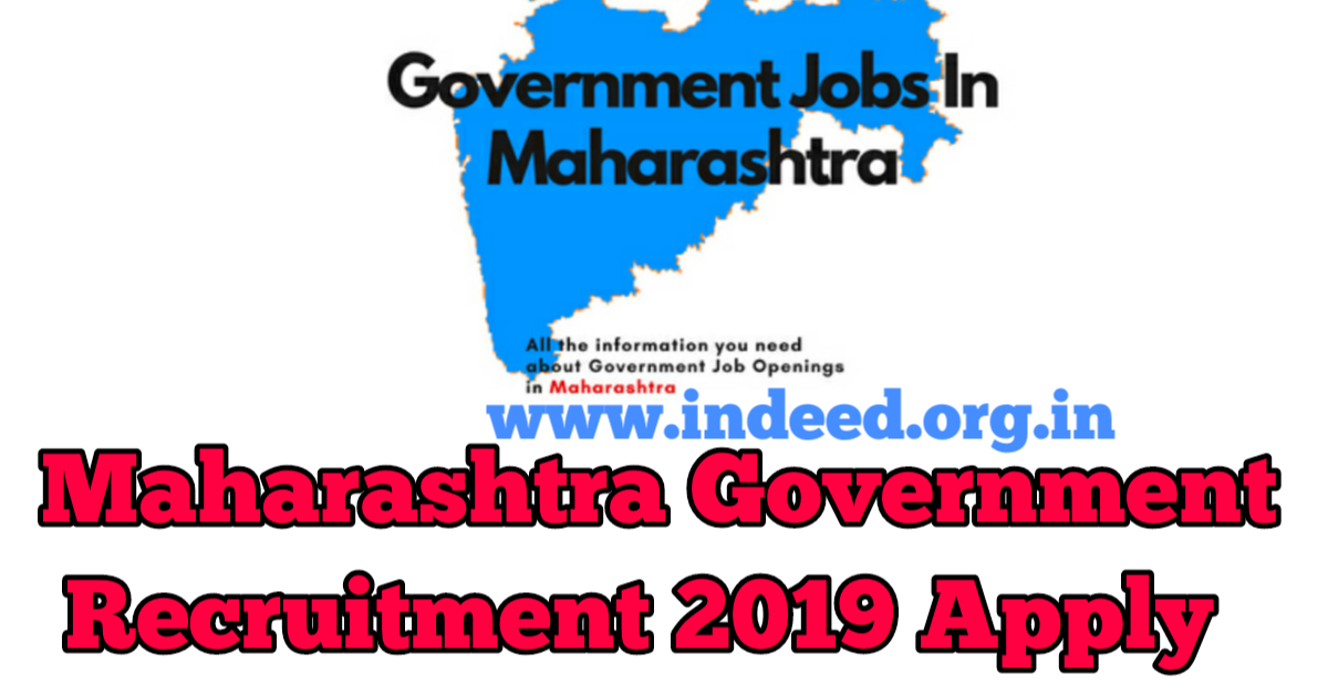Maharashtra Government Recruitment 2019 Apply Online no of