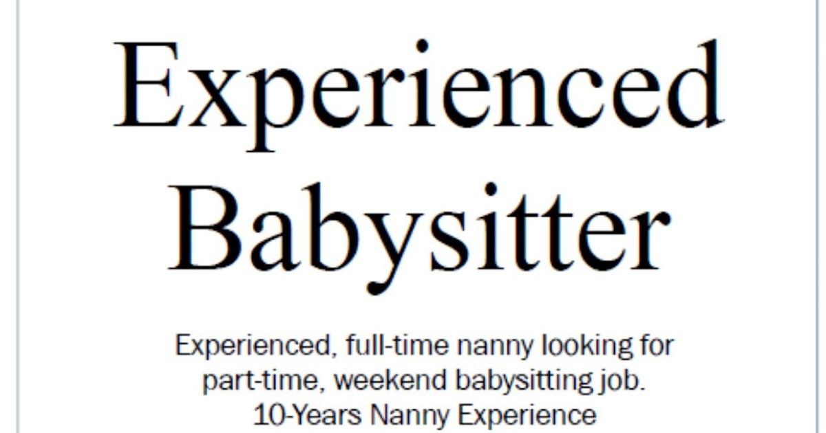 How To Be The Best Nanny Finding A Part Time Babysitting Job For Extra Money