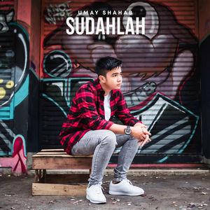 Umay Shahab - Sudahlah