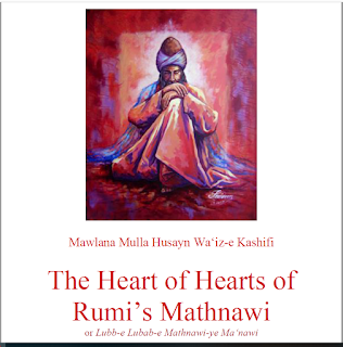 The Heart Of Hearts Of Rumis Mathnawi