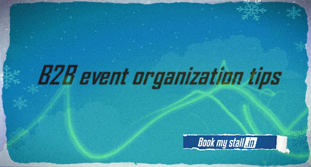 B2B event organization tips