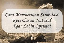 Cara Stimulasi Kecerdasan Natural