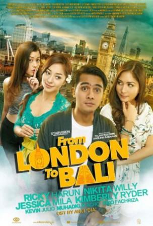 Jadwal FROM LONDON TO BALI di Bioskop