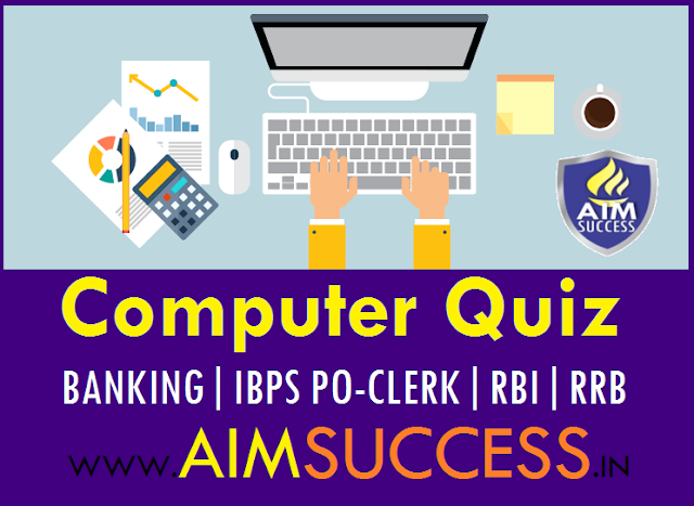 Computer Awareness for SBI PO/ CLERK Mains 2018: 24 July
