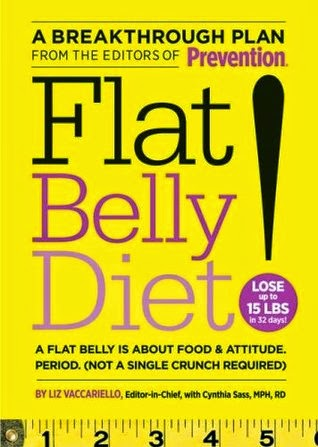 http://www.amazon.com/Flat-Belly-Diet-Liz-Vaccariello/dp/1250013356/ref=sr_1_1?ie=UTF8&qid=1402197113&sr=8-1&keywords=flat+belly+diet