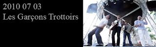 http://blackghhost-concert.blogspot.fr/2010/07/2010-07-03-les-garcons-trottoirs-chaons.html