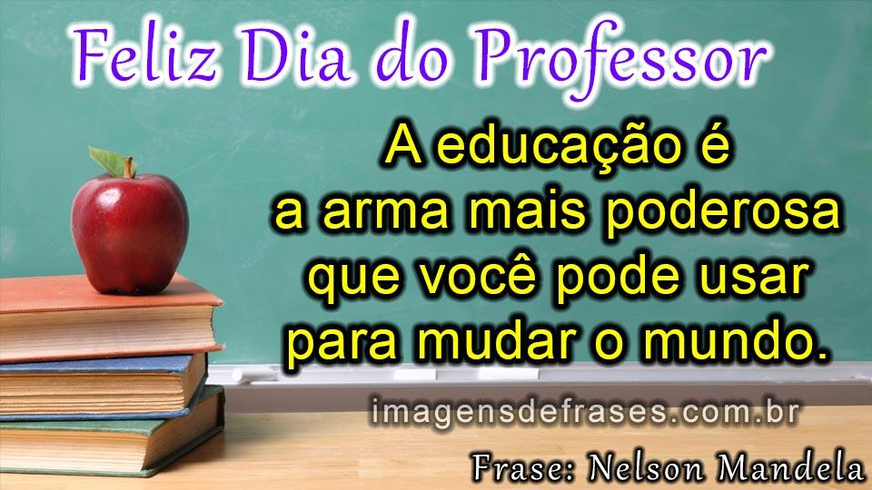 Mensagens Do Dia Do Professor Frases E Imagens