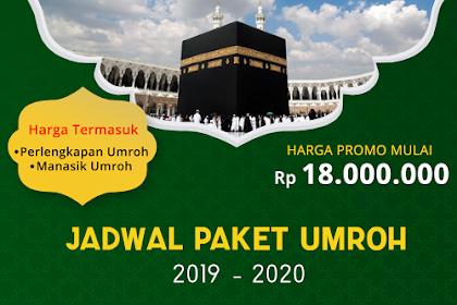 Jadwal Umroh Tahun 2019 - 2020 Biaya Paket Murah ada Promo!