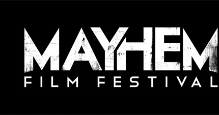 Mayhem Film Festival 2018 - Save the Date