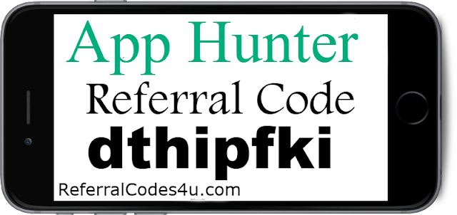 AppHunter App Referral Code, Invite Code, Sign up Bonus & Reviews 2018-2019