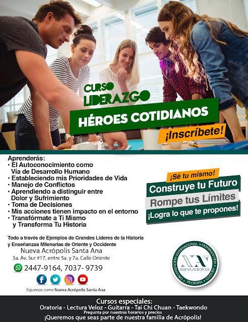 Curso de Liderazgo Héroes Cotidianos de Nueva Acrópolis Santa Ana