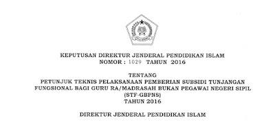 Juknis Pemberian Subsidi Tunjangan Fungsional Bagi Guru RA/Madrasah Bukan PNS (STF-GBPNS) 2016
