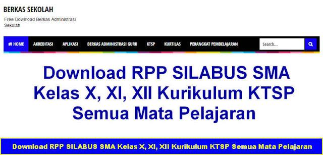 Download RPP SILABUS SMA Kelas X, XI, XII Kurikulum KTSP Semua Mata Pelajaran