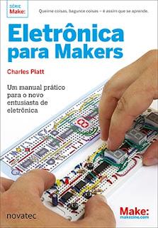Eletrônica para Makers Novatec