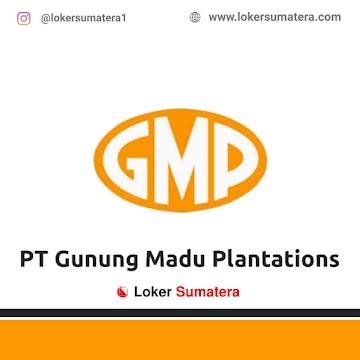 Lowongan Kerja Lampung Tengah: PT Gunung Madu Plantations Juni 2021
