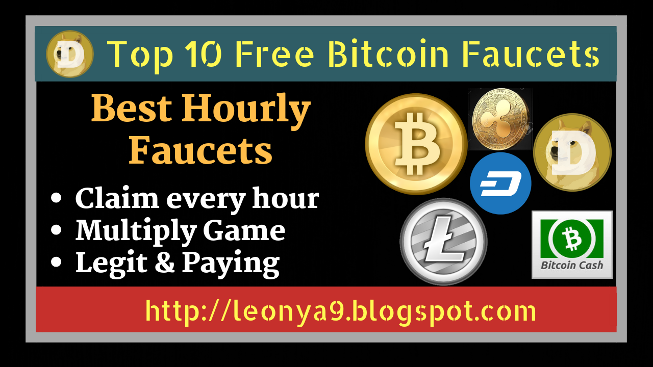 Top 10 Faucets To Claim Free Bitcoins Every Hour 2019 -