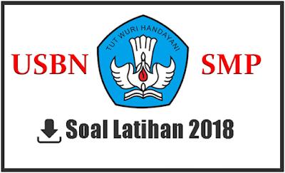 Soal USBN IPS SMP 2017/2018 dan Pembahasannya