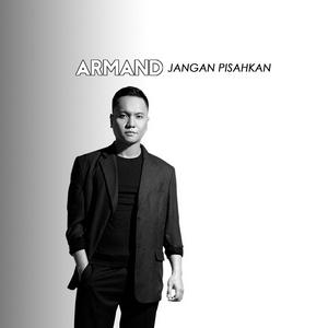 Armand - Jangan Pisahkan