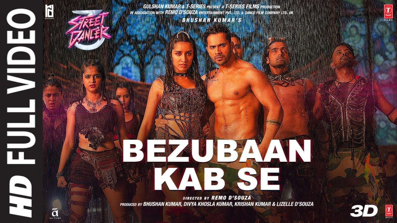Bezubaan Kab Se Song Lyrics, Street Dancer 3D