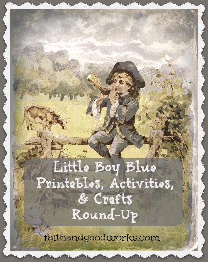 Little Boy Blue Printables, Activities, Crafts