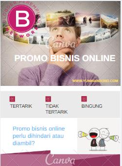 Tertarik Promo Bisnis Online? Perhatikan Beberapa Hal Berikut!