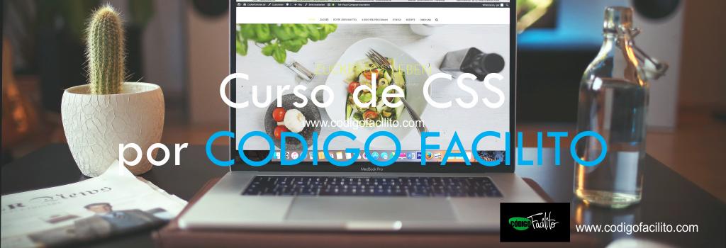 Curso de CSS por CODIGO FACILITO
