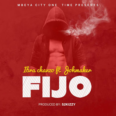 Download Mp3 | Ibra Chanzo ft Joh Maker - FIJO
