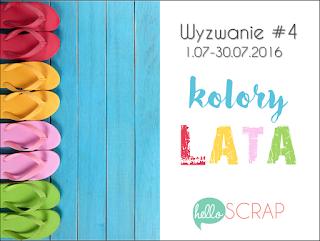 http://blog-helloscrap.blogspot.com/2016/07/wyzwanie-4-kolory-lata.html