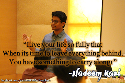 Motivational Quotes, Nadeem Kazi, Inspirational Sayings By Nadeem Kazi