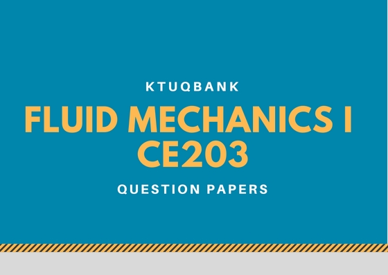 Fluid Mechanics I | CE203 | Question Papers (2015 batch)