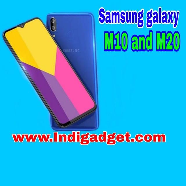 Samsung galaxy M10,M20 भारत में हुआ लांच और जानें इसकी फिचर्स